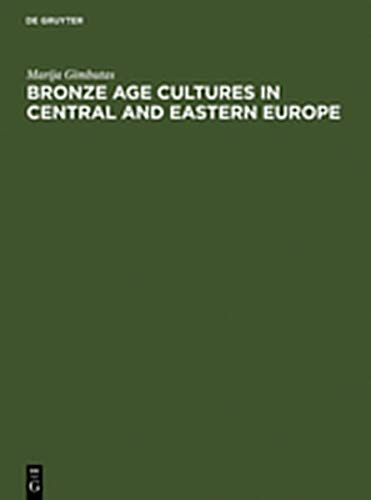 9783112133576: Bronze Age Cultures in Central and Eastern Europe