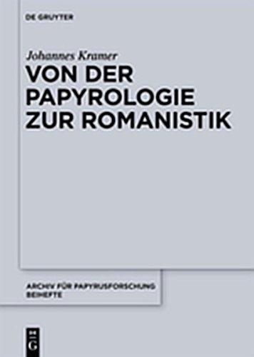 9783112141892: Von Der Papyrologie Zur Romanistik (Archiv F R Papyrusforschung Und Verwandte Gebiete - Beihefte) (German Edition)
