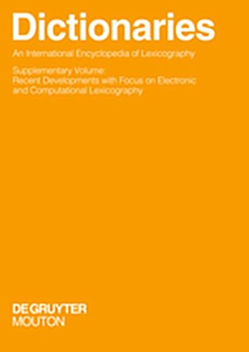 9783112146651: Dictionaries. International Encyclopedia of Lexicography: Supplementary Volume. Recent Developments with Focus on Electronic and Computational Lexicog ... Und Kommunikationswissenschaft / Hand)