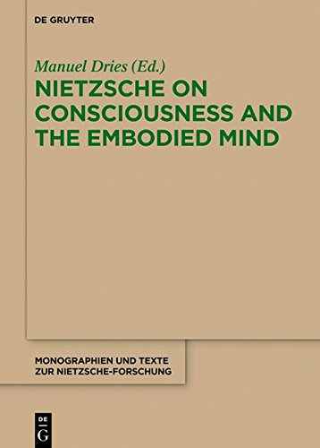 9783112147344: Nietzsche on Consciousness and the Embodied Mind (Nietzsche Today)