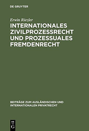 9783112171837: Internationales Zivilprozessrecht Und Prozessuales Fremdenrecht (Beitr GE Zum Ausl Ndischen Und Internationalen Privatrecht)