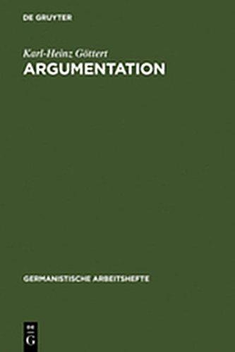 9783112181102: Argumentation: Grundz GE Ihrer Theorie Im Bereich Theoretischen Wissens Und Praktischen Handelns (Germanistische Arbeitshefte)