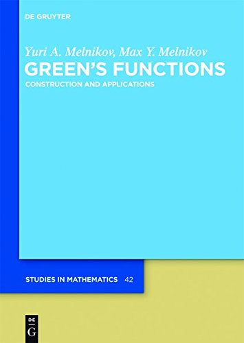 9783112188170: Green's Functions: Construction and Applications (de Gruyter Studies in Mathematics)
