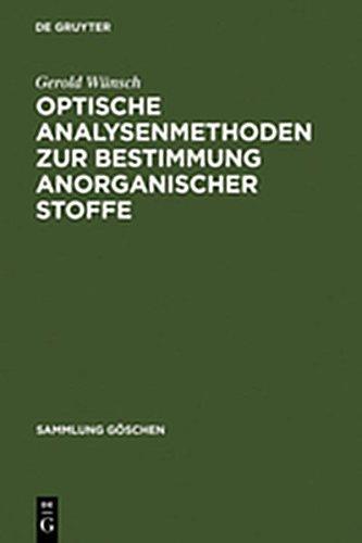 9783112190524: Optische Analysenmethoden Zur Bestimmung Anorganischer Stoffe (Sammlung G Schen) (German Edition)