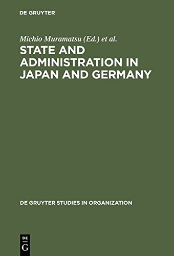 9783112190852: State and Administration in Japan and Germany: A Comparative Perspective on Continuity and Change