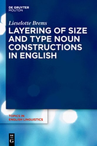 9783112191699: Layering of Size and Type Noun Constructions in English (Topics in English Linguistics [TiEL])