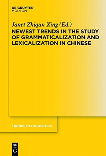 9783112191941: Newest Trends in the Study of Grammaticalization and Lexicalization in Chinese (Trends in Linguistics. Studies and Monographs [Tilsm])