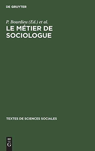 Le Metier de Sociologue: P Bourdieu