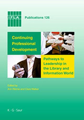 9783119159982: Continuing Professional Development: Pathways to Leadership in the Library and Information World (IFLA Publications)