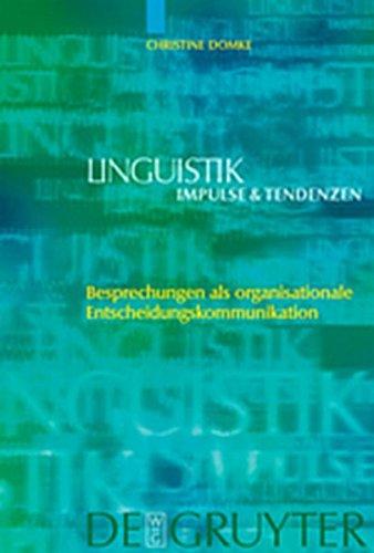 9783119161572: Besprechungen ALS Organisationale Entscheidungskommunikation (Linguistik - Impulse & Tendenzen)