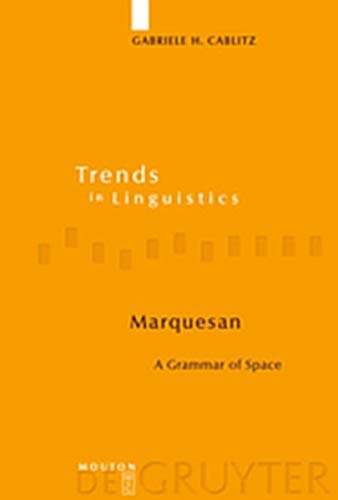 9783119161749: Marquesan: A Grammar of Space (Trends in Linguistics. Studies and Monographs [Tilsm])