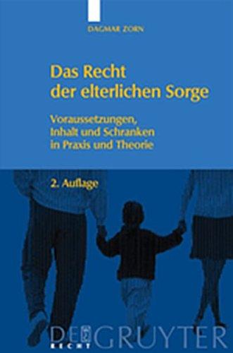 9783119161770: Das Recht Der Elterlichen Sorge: Voraussetzungen, Inhalt Und Schranken in Praxis Und Theorie