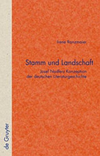9783119161831: Stamm Und Landschaft: Josef Nadlers Konzeption Der Deutschen Literaturgeschichte (Quellen Und Forschungen Zur Literatur- Und Kulturgeschichte) (German Edition)