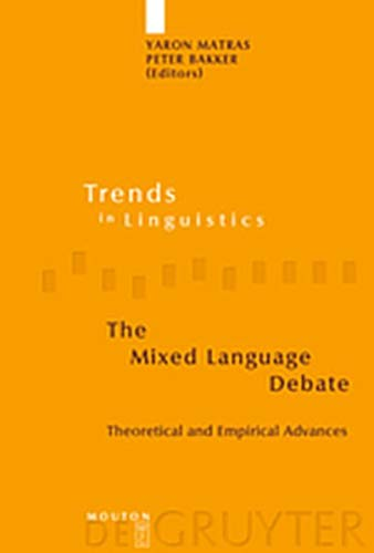 9783119161848: The Mixed Language Debate: Theoretical and Empirical Advances