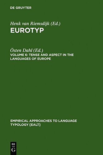 9783119162128: Tense and Aspect in the Languages of Europe (Empirical Approaches to Language Typology [Ealt])