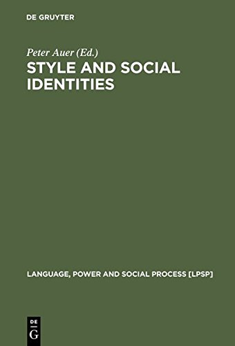 9783119162937: Style and Social Identities: Alternative Approaches to Linguistic Heterogeneity