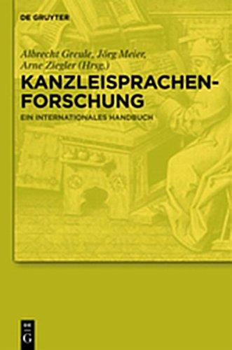 9783119163217: Kanzleisprachenforschung: Ein Internationales Handbuch (German Edition)