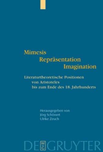 9783119164993: Mimesis - Repr Sentation - Imagination: Literaturtheoretische Positionen Von Aristoteles Bis Zum Ende Des 18. Jahrhunderts