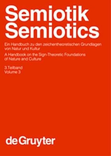 9783119165174: Posner, Roland; Robering, Klaus; Sebeok, Thomas A.: Semiotik / Semiotics. 3. Teilband (Handb Cher Zur Sprach- Und Kommunikationswissenschaft / Hand)