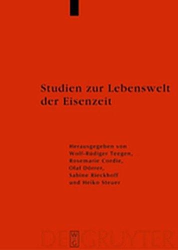 9783119167000: Studien Zur Lebenswelt Der Eisenzeit: Festschrift Fur Rosemarie Muller (Reallexikon Der Germanischen Altertumskunde - Erg Nzungsb Nd) (German Edition)