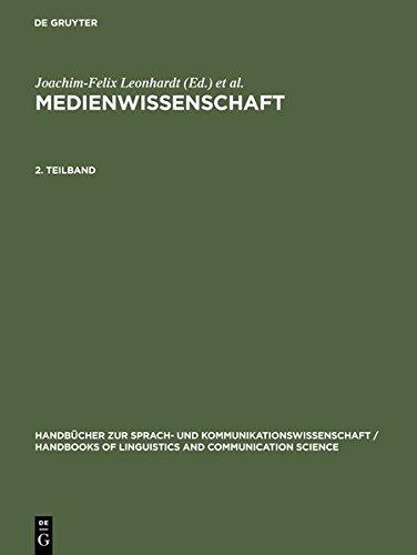 9783119167161: Leonhardt, Joachim-Felix; Ludwig, Hans-Werner; Schwarze, Dietrich; Strassner, Erich: Medienwissenschaft. 2. Teilband (Handb Cher Zur Sprach- Und Kommunikationswissenschaft / Hand)
