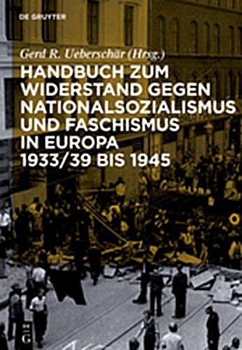 9783119167284: Handbuch Zum Widerstand Gegen Nationalsozialismus Und Faschismus in Europa 1933/39 Bis 1945 (German Edition)