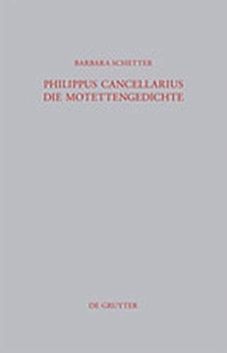 9783119167352: Philippus Cancellarius: Die Motettengedichte (Beitr GE Zur Altertumskunde) (German Edition)
