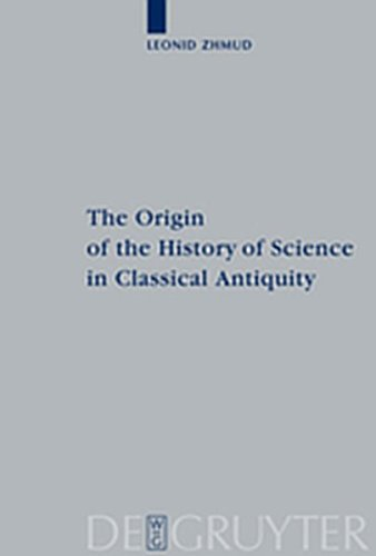 9783119167628: The Origin of the History of Science in Classical Antiquity