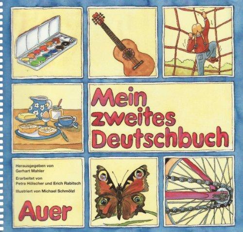 9783120023036: Mein zweites Deutschbuch. Schulerband. Druckschrift: Hilfen fur Kinder nichtdeutscher Muttersprache