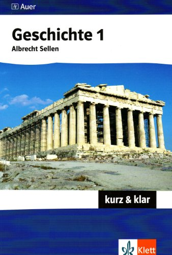 Geschichte 1 - kurz & klar - Sellen, Albrecht