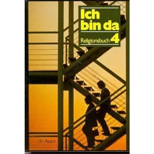 Ich bin da - Religionsbuch. Ausgabe für Bremen, Hessen, Mecklenburg-Vorpommern, Niedersachsen,...