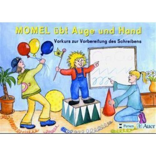 9783120042334: Momel übt mit Auge und Hand: Vorkurs zur Vorbereitung des Schreibens