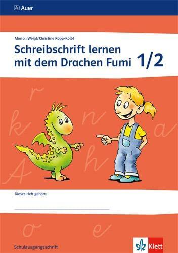 9783120048145: Schreibschrift lernen mit dem Drachen Fumi. Arbeitsheft 1. und 2. Klasse. Schulausgangsschrift