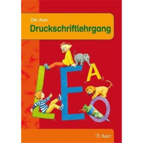 9783120049401: Die Auer Fibel - Ausgabe für Bayern. Druckschriftlehrgang