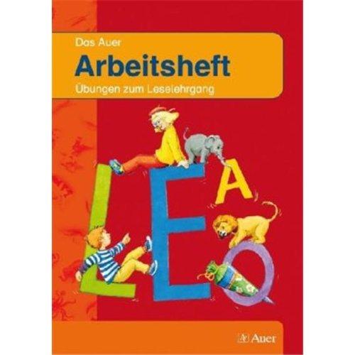 9783120049418: Auer Fibel. Arbeitsheft. Neubearbeitung f�r Grundschulen in Bayern: �bungen zum Leselehrgang
