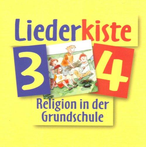 fragen - suchen - entdecken. Religion in der Grundschule. Liederkiste 3/4. Ausgabe f�r Bayern ...