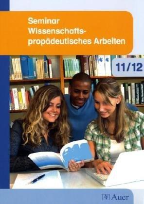 9783120061335: Seminar Wissenschaftspropädeutisches Arbeiten 11/12