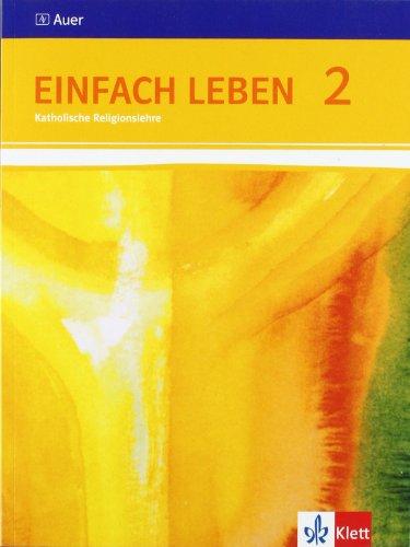 9783120062059: Einfach Leben. Schülerbuch 7/8. Schuljahr. Ausgabe S für Rheinland-Pfalz, Baden-Württemberg und das Saarland
