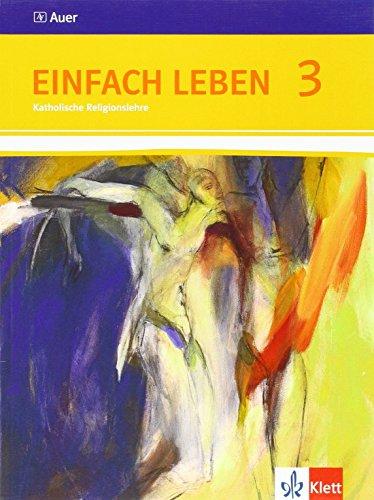 9783120062066: Einfach Leben. Schülerbuch 9./10. Schuljahr. Ausgabe S für Rheinland-Pfalz, Baden-Württemberg und das Saarland