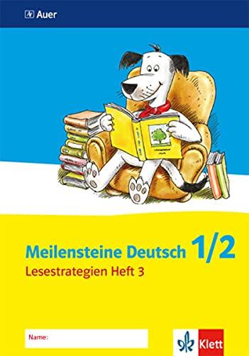 Meilensteine Deutsch - Lesestrategien. 1. / 2. Schuljahr. Heft 3: Längere und schwiegerere Texte