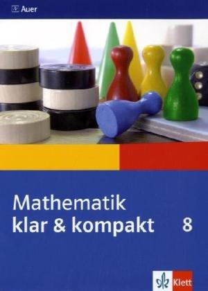 9783120063056: Mathematik klar & kompakt. Schülerbegleitbuch 8. Jahrgangsstufe