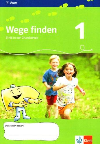 Wege finden 1. Ausgabe Sachsen, Sachsen-Anhalt, Thüringen: Arbeitsheft Klasse 1 (Wege finden. Ausgabe für Sachsen, Sachsen-Anhalt, Thüringen ab 2010) - Fischer, Friedrich, Zita Frede und Hedwig Landwehr