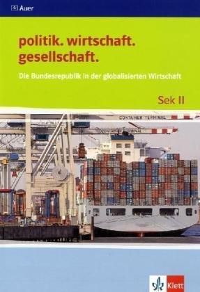 9783120064893: Die Bundesrepublik in der globalisierten Wirtschaft