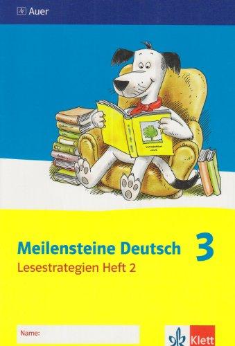 Meilensteine Deutsch - Lesestrategien. 3. Schuljahr. Heft 2