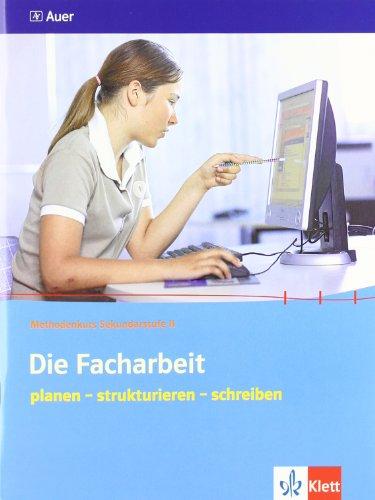 9783120065708: Die Facharbeit: planen - strukturieren - schreiben