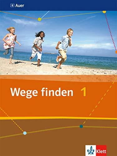9783120065791: Wege finden. Schülerbuch 5./6. Schuljahr: Ausgabe für die Sekundarstufe I