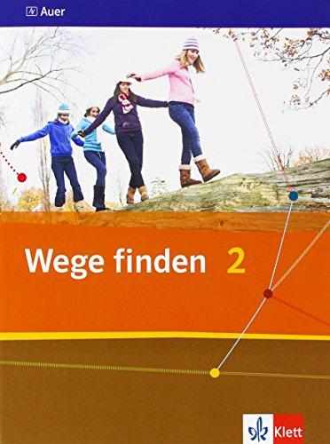 9783120065807: Wege finden 2. Schülerbuch 7./8. Schuljahr. Ausgabe für die Sekundarstufe I