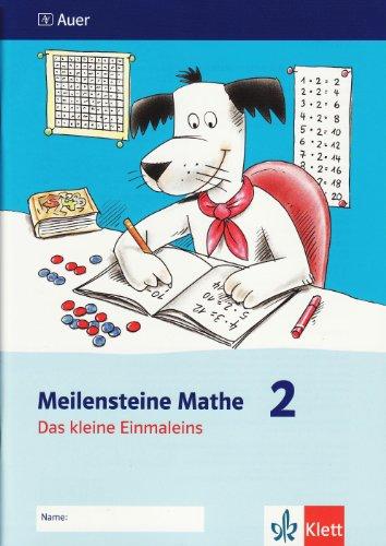 9783120065876: Meilensteine Mathematik. Das kleine Einmaleins 1./2. Schuljahr. Arbeitsheft