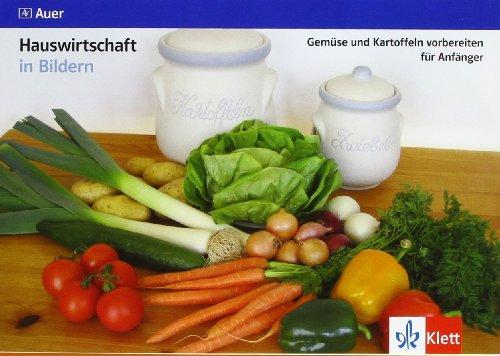 9783120065920: Hauswirtschaft in Bildern / Gemüse und Kartoffeln vorbereiten für Anfänger. Kartei