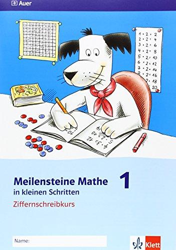 9783120066033: Meilensteine Mathematik in kleinen Schritten. Ziffernschreibkurs